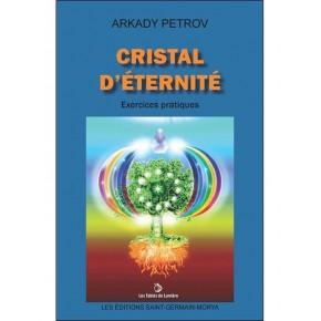 Cristal d'Eternité -...
