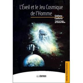 L'Eveil et le Jeu Cosmique...
