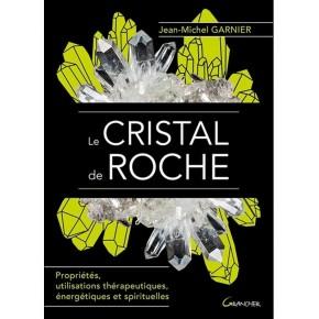 Le Cristal de roche -...