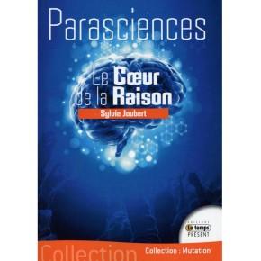 Parascience Le Coeur de la...
