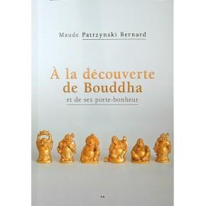 A la découverte de Bouddha...