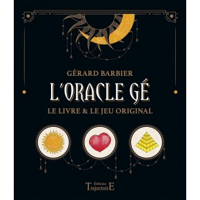 L'Oracle Gé - Le livre & le...